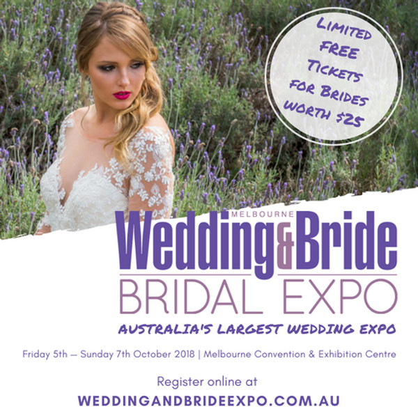 Melbourne Wedding & Bride - Bridal Expo 2018