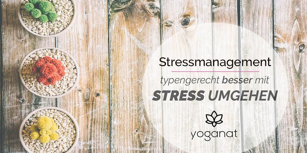 Stressmanagement - Typengerecht besser mit Stress umgehen