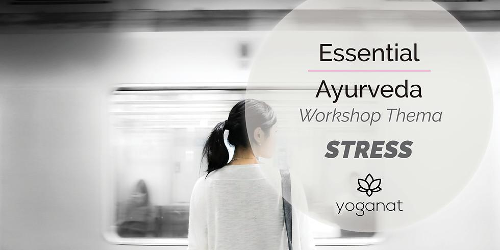 Essential Ayurverda Workshop - Umgang mit Stress