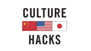 Non-Fiction Book 3. Culture Hacks: Deciphering differences in American, Chinese, & Japanese thinking