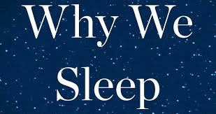 Non-Fiction Book 5. Why We Sleep: Unlocking the power of sleep and dreams