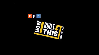 Podcast 2. How I Built This