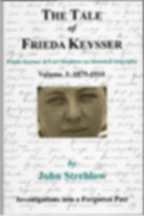 Front cover, Volume 1 Tale of Frieda Keysser