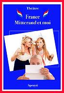 affiche France, Mitterrandi et moi_3fond