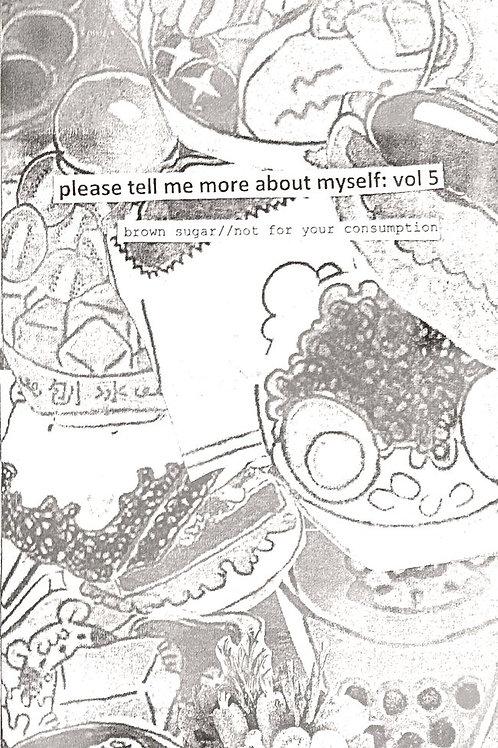 Please Tell Me About Myself: Vol 5 Brown Sugar