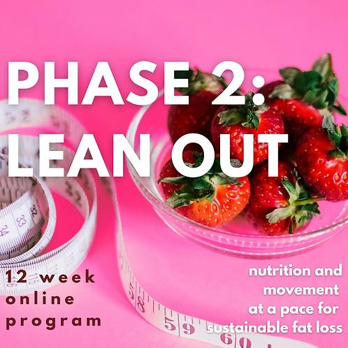 PHASE 2: LEAN OUT - 12 Week Program