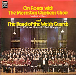 Welsh Guards On Route With the Morriston Orpheus Choir