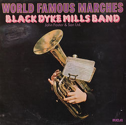 Black Dyke Mills-World Famous Marches