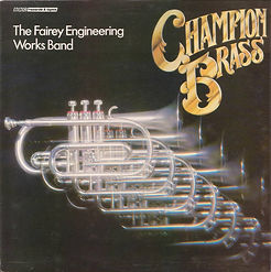 Fairey Engineering Band - Champion Brass LP Record Cover