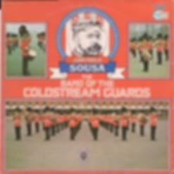 H.M.Coldstream Guards Salute to J P SOUSA LP Record Cover