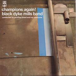 Black Dyke Mills--Champions Again