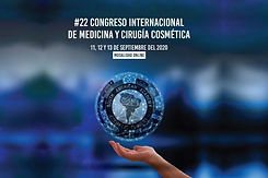 #22 Congreso Internacional de Medicina y Cirugía Cosmética