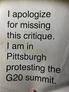 I apologize for missing this critique. I am in Pittsburgh protesting the G20 summit.