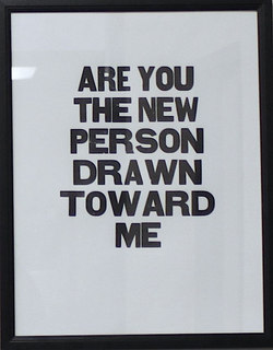 Are You The New Person Drawn Toward Me?