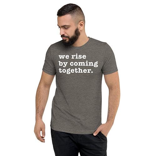 We Rise Together Shirt - Unisex