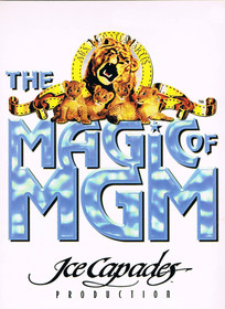 Ice Capades - The Magic of MGM