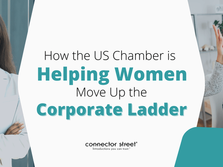 How the US Chamber is Helping Women Take The Lead At The Highest Levels