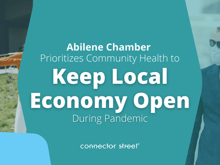 How Abilene Chamber Works to Keep Local Economy Open During the Pandemic
