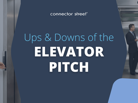Is Your Elevator Pitch Compelling or a Commercial Snooze-fest?
