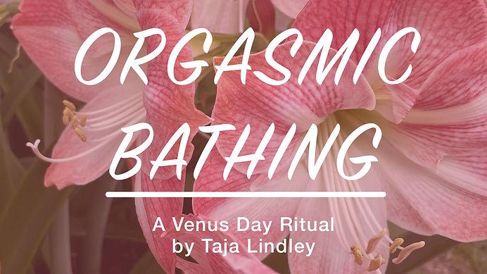 Orgasmic Bathing Flyer3.jpg