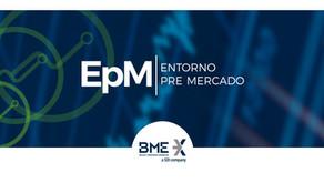 Incorporación en el Entorno Pre Mercado de BME
