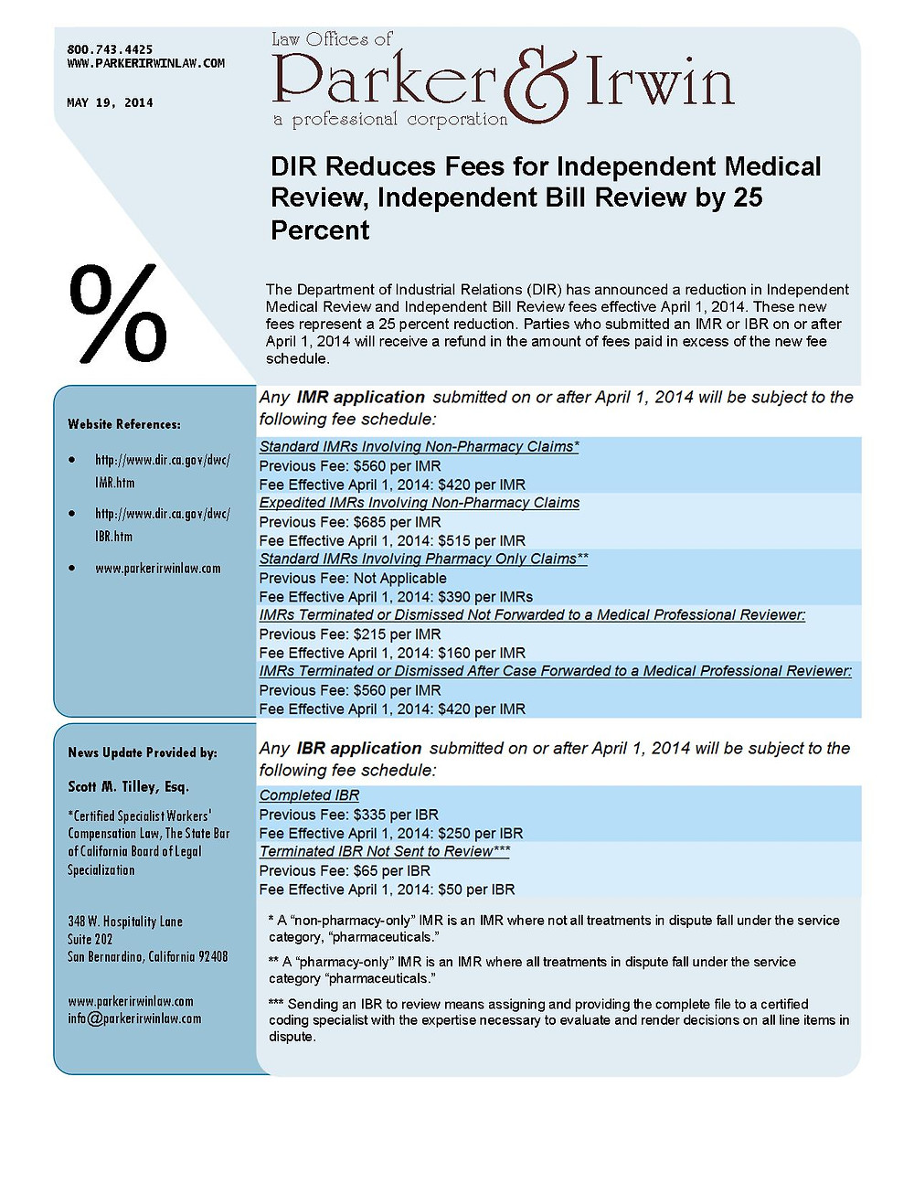 DIR Reduces Fees for IMR and IBR