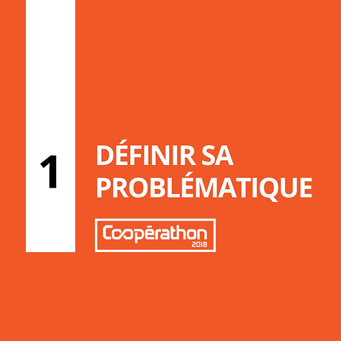 1- Définir sa problématique