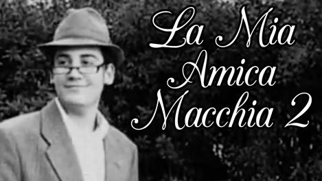 La Mia Amica Macchia 2   (2007)