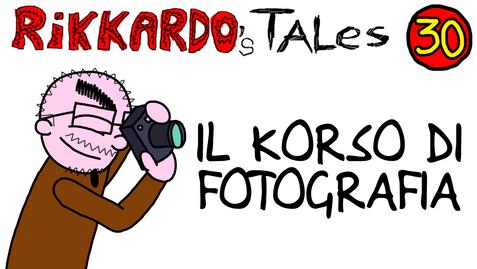 Rikkardo's Tales - Il Korso di Fotografia | 2018