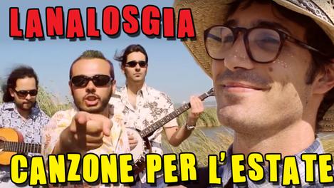 Canzone per L'estate - Lanalosgia | (2011)
