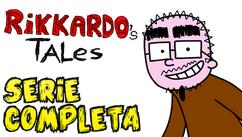 Rikkardo's Tales - Serie Completa   2011-2018