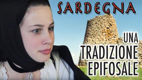 Sardegna: Una Tradizione Epifosale | 2012