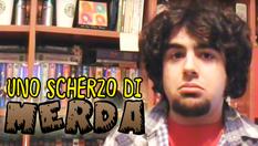 Uno Scherzo di Merda | (2009)