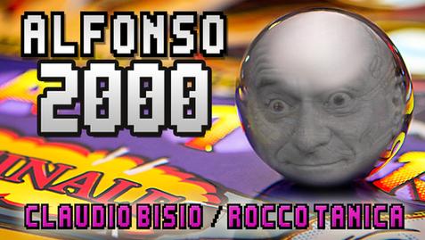 Alfonso 2000 - Claudio Bisio & Rocco Tanica | (2017)