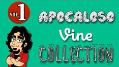 Apocaloso VINE Collection | (2015)