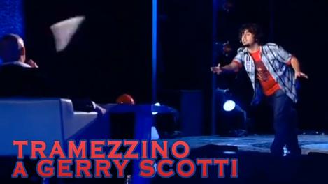 Tramezzino a Gerry Scotti   (2012)