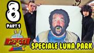 8 - Speciale Luna Park | (2011)