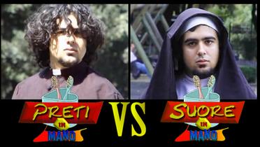 Preti VS Suore | (2011)