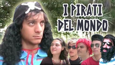 I Pirati Del Mondo   (2007)