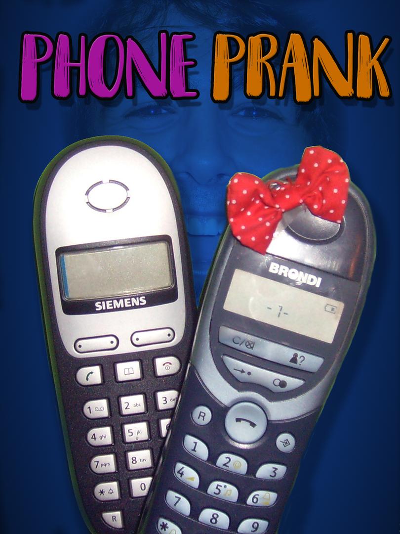 Phone Prank