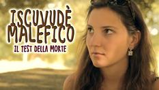Iscuvudè Malefino - Il Test Della Morte | 2011