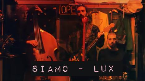 Siamo - Lux | 2012