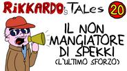 20 - Il Non Mangiatore Di Spekki (L'ultimo Sforzo) | (2012)