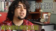 Framess (Intervista) | 2010