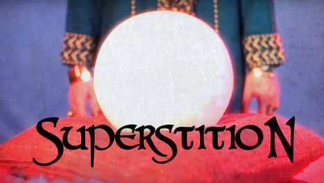 Superstition | 2014