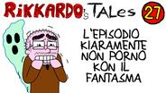 27 - L'episodio Kiaramente Non Porno Kon Il Fantasma | (2014)
