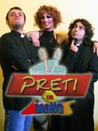 Preti in Mano | (2010-2011)