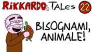 22 - Bisognami, Animale! | (2013)