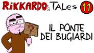 11 - Il Ponte Dei Bugiardi | (2011)