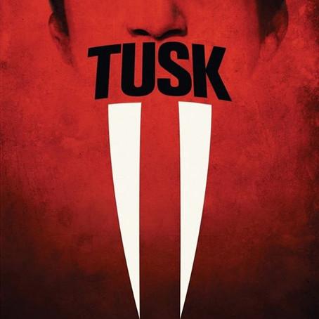 Tusk(Review)[Weirdo Wednesday]